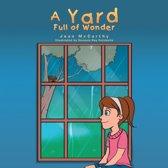 A Yard Full of Wonder