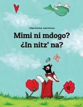 Mimi Ni Mdogo? in Nitz' Na?