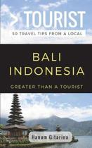 Greater Than a Tourist- Bali Indonesia