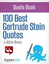 100 Best Gertrude Stein Quotes