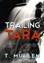 Trailing Tara
