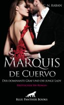 Marquis de Cuervo - Der dominante Graf und die junge Lady   Erotischer SM-Roman