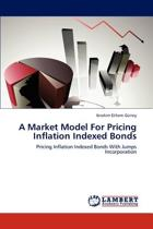 A Market Model for Pricing Inflation Indexed Bonds