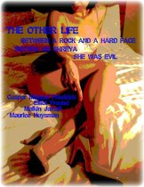 The Other Life - Between a Rock and a Hard Face - Serving Ms Shreya - She Was Evil