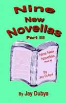 Nine New Novellas, Part III