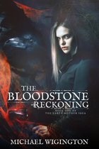 The Bloodstone Reckoning