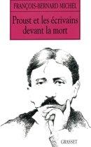 Proust et les écrivains devant la mort