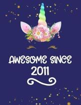 Awesome Since 2011