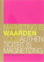 Marketing is waardenloos