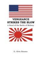 Vengeance Strikes the Blow