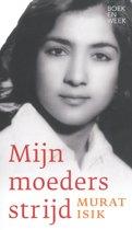 Boekomslag van 'Mijn moeders strijd - Boekenweekessay 2019'