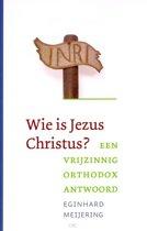 Wie Is Jezus Christus?