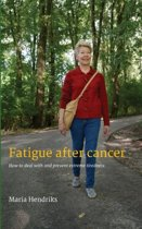 Fatigue after Cancer
