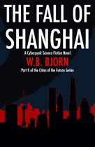 The Fall of Shanghai