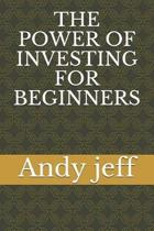 The Power of Investing for Beginners
