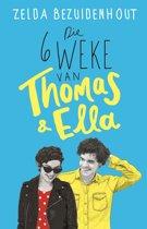 Die 6 weke van Thomas & Ella