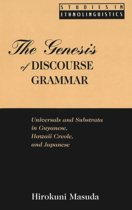 The Genesis of Discourse Grammar