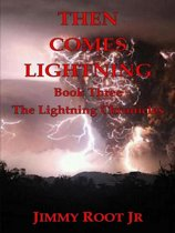 Then Comes Lightning