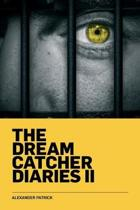 The Dream Catcher Diaries Two