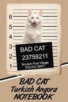 Bad Cat Turkish Angora Notebook
