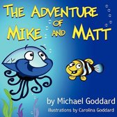 The Adventure of Mike and Matt
