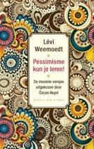 Boek cover Pessimisme kun je leren! van Lévi Weemoedt (Hardcover)