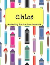 Chloe - Handwriting Practice Paper Workbook: 8.5 x 11 Notebook with Dotted Lined Sheets - 100 Pages