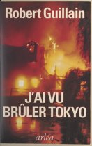 J'ai vu brûler Tokyo