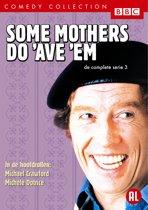Some Mothers Do Ave Em - Seizoen 3