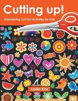 Cutting Up! Entertaining Cut Out Activities for Kids