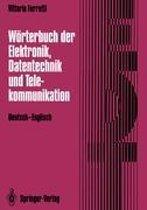 Worterbuch Der Elektronik, Datentechnik Und Telekommunikation / Dictionary of Electronics, Computing and Telecommunications