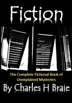 Fiction The Complete Fictional Book of Unexplained Mysteries