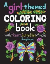 A Girl-Themed Coloring Book with Flowers, Butterflies and More
