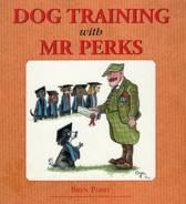 Dog Training with Mr.Perks