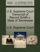 U.S. Supreme Court Transcript of Record Smith V. State of Tennessee