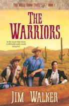 Warriors, The (Wells Fargo Trail Book #7)