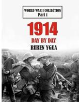1914 Day by Day: World War I Collection