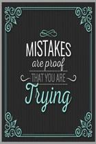 Mistake are proof that you are trying ( Diary, Lined Jurnal )