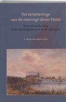 Amsterdamse Historische Reeks Grote Serie 30 - Tot verbeteringe van de neeringe deser Stede