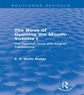 The Book of Opening the Mouth: Vol. I (Routledge Revivals)