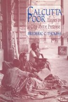 Calcutta Poor: Inquiry into the Intractability of Poverty