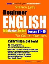 Preston Lee's Beginner English With Workbook Section Lesson 21 - 40 For Spanish Speakers