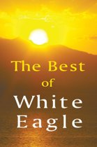 The Best of White Eagle