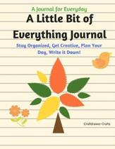 A Little Bit of Everything Journal - A Journal for Everyday