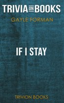 If I Stay by Gayle Forman (Trivia-On-Books)