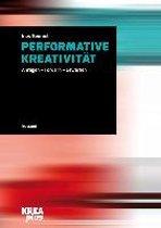 Performative Kreativität