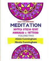 Meditation Sisters Stress Relief Mandalas & Patterns