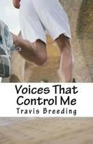 Voices That Control Me