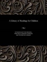 A Library of Readings for Children