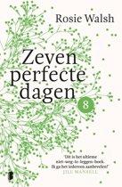 Zeven perfecte dagen 8 - Zeven perfecte dagen